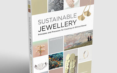 """Sustainable Jewellery. Principles and Processes for Creating an Ethical Brand """